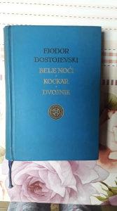 F. M. Dostojevski- Bele noci/ Kockar/ Dvojnik!