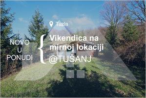 Vikendica na mirnoj lokaciji, Tuzla