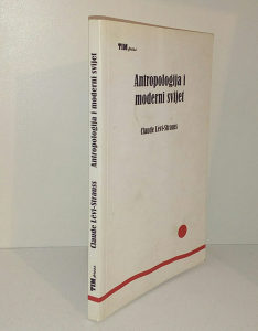 ANTROPOLOGIJA I MODERNI SVIJET-CLAUDE LEVI-STRAUSS