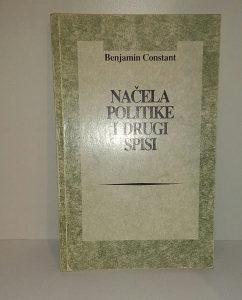 BENJAMIN CONSTANT-NACELA POLITIKE I DRUGI SPISI