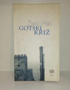 ZARKO PAPIC-GOTSKI KRIZ