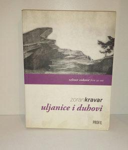 ZORAN KRAVAR-ULJANICE I DUHOVI
