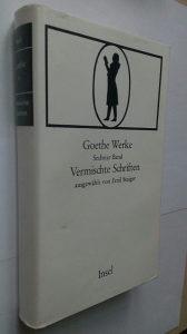 GETE VERMISCHTE SCHRIFTEN EMIL STAIGER