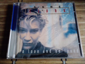 Anne Clark – To Love And Be Loved cd