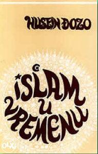 Islam u vremenu, Husein ef. Đozo