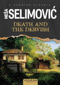 Death and the Dervish - Meša Selimović (engleski)