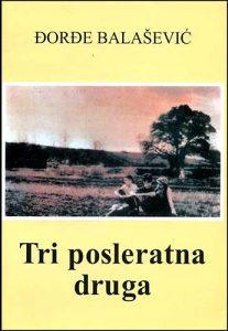 Tri posleratna druga Đorđe Balašević