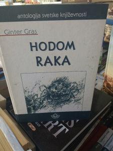 KNJIGA HODOM RAKA - Ginter Gras -