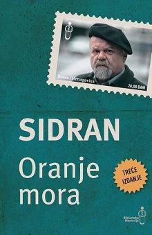 Oranje mora III izdanje, Abdulah Sidran