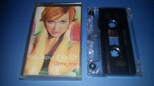 Maja Šuput & EnJoy - Uzmi me (kaseta original)