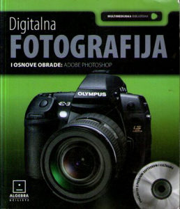 Digitalna fotografija i osnove obrade: adobe photoshop