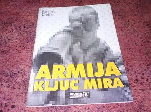 Rasim Delić: Armija Ključ Mira