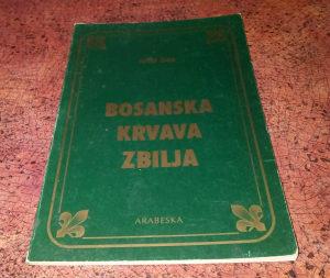 Jusuf Žiga: Bosanska Krvava Zbilja