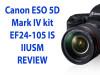 Fotoaparat CANON EOS5DIV +24-105I