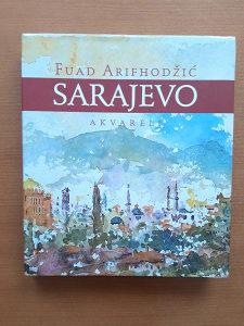 Fuad Arifhodžić- Sarajevo akvareli - Monografija