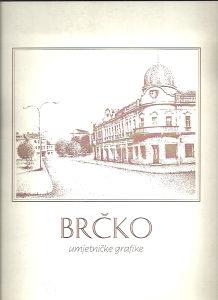 BRČKO - umjetničke grafike
