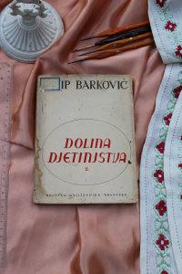 DOLINA DJETINJSTVA, Josip Barković, Zagreb, 1956.