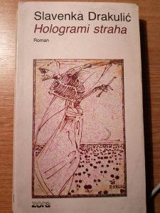 Hologrami straha - Slavenka Drakulic