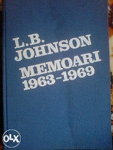L. B. JOHNSON - MEMOARI 1963 - 1969