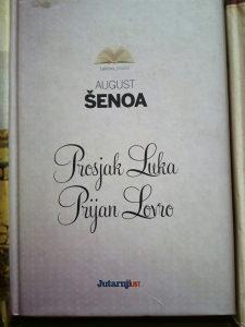 Prosjak Luka i Prijan Lovro - August Senoa