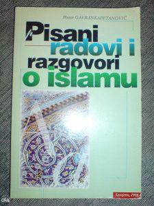 Pisani radovi i razgovori o islamu-M.Gavrankapetanović