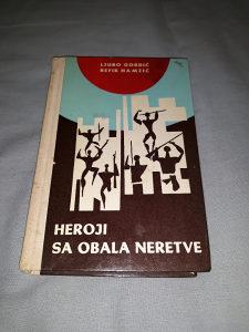 HEROJI SA OBALA NERETVE - Ljubo Gordić, Refik Hamzić