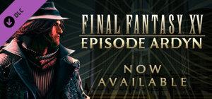 FINAL FANTASY XV: EPISODE ARDYN Steam Key GLOBAL