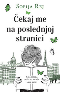Knjiga: Čekaj me na poslednjoj stranici, pisac: Sofija Rej, Književnost, Romani, Ljubavni
