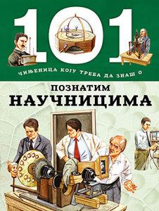 Knjiga: 101 činjenica koju treba da znaš o poznatim naučnicima, pisac: Grupa autora, Dječije knjige, Do 10.00 KM