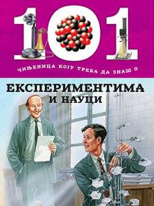 Knjiga: 101 činjenica koju treba da znaš o eksperimentima i nauci, pisac: Grupa autora, Dječije knjige, Do 10.00 KM