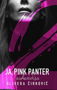 Ja, Pink Panter 2: Arhondisa - Olivera Ćirković