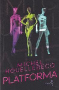 Knjiga: Platforma, pisac: Michel Houellebecq, Književnost, Romani