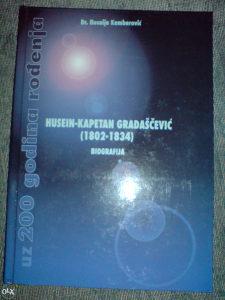 HUSEIN-KAPETAN GRADAŠČEVIĆ BIOGRAFIJA