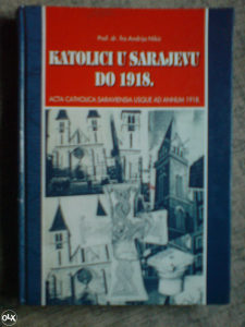 KATOLICI U SARAJEVU DO 1918.