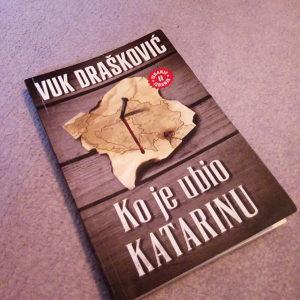 Ko je ubio Katarinu (Vuk Drašković)