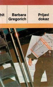 PRLJAVI DOKAZ (Barbara Gregorich)