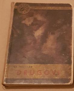TONE SELIŠKAR - DRUGOVI (knjiga stara 63god)