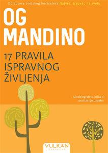 Knjiga: 17 pravila ispravnog življenja, pisac: Og Mandino, Zdravlje, Popularna nauka, Samopomoć