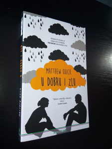 Knjige, Matthew Quick/Metju Kvik; U dobru i zlu