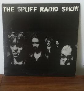 Spliff - The Spliff Radio Show LP