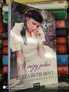 U VUCJOJ JAZBINI / ELIZABETH HOYT