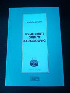 Knjige Janine Matillon Dvije smrti Orimite Karabegović