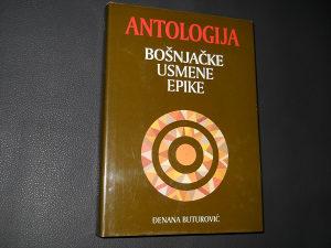 Antologija bošnjačke usmene epike