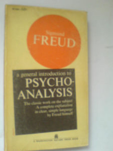 Sigmund Freud A general introduction to Psicho-analysis