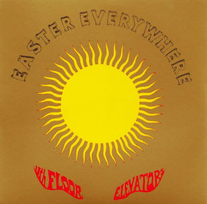 13th Floor Elevators - Easter Everywhere LP