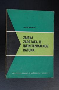 Zbirka zadataka iz infinitezimalnog računa - Stjepan Mintaković