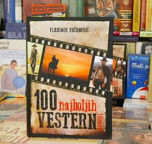 100 NAJBOLJIH VESTERN FILMOVA