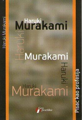 HARUKI MURAKAMI – PISAC KAO PROFESIJA
