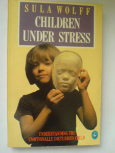 Sula Wolff: Children under Stress