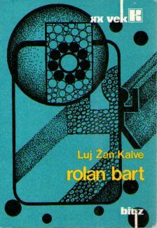 Luj Žan Kalve – Rolan Bart